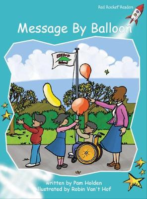Message by Balloon by Pam Holden