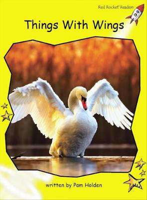 Things with Wings by Pam Holden
