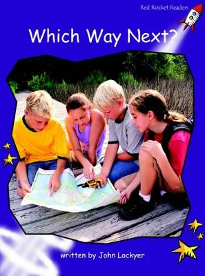 Which Way Next? by John Lockyer