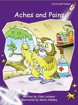 Aches and Pains by John Lockyer