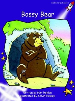 Bossy Bear by Pam Holden