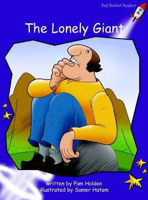 The Lonely Giant by Pam Holden