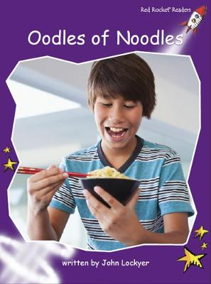 Oodles of Noodles by John Lockyer