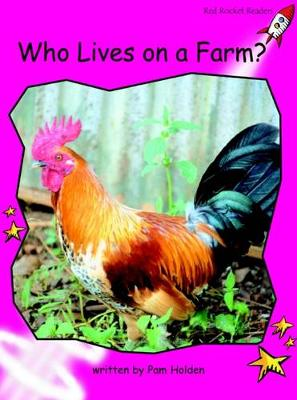 Who Lives on a Farm? by Pam Holden
