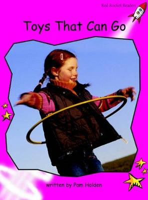 Toys That Can Go by Pam Holden