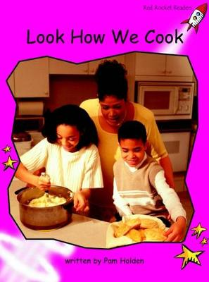 Look How We Cook by Pam Holden