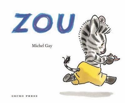 Zou by Michel Gay