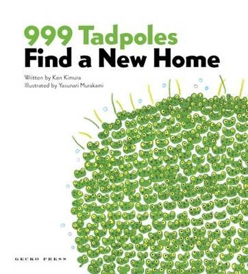 999 Tadpoles Find A New Home by Ken Kimura, Yasunari Murakami