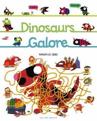 Dinosaurs Galore by Masayuki Sebe