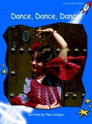 Dance, Dance, Dance! by Pam Holden