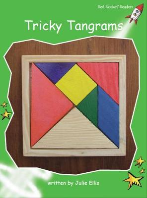 Tricky Tangrams Early by Julie Ellis