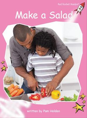 Make a Salad by Pam Holden