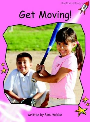 Get Moving! by Pam Holden
