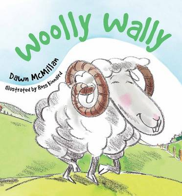 Woolly Wally by Dawn McMillan, Ross Kinnaird