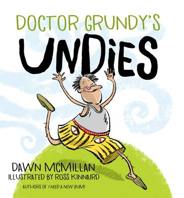Doctor Grundy's Undies by Dawn McMillan