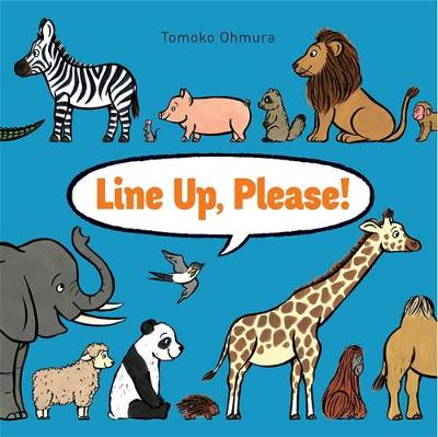 Line Up Please by Tomoko Ohmura