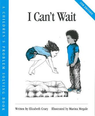 I Can't Wait by Elizabeth Crary