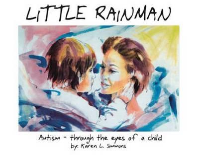 Little Rainman by R. Wayne Gilpin