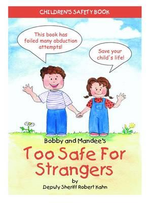 Too Safe for Strangers by Robert Kahn