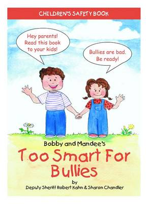 Too Smart for Bullies by Robert Kahn