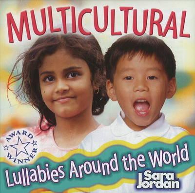 Lullabies Around the World CD by Sara Jordan