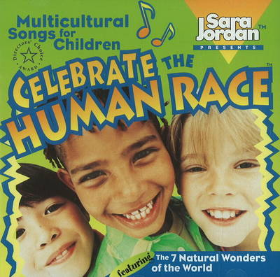 Celebrate the Human Race by Sara Jordan