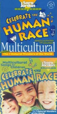 Celebrate the Human Race The Seven Natural Wonders of the World by Sara Jordan