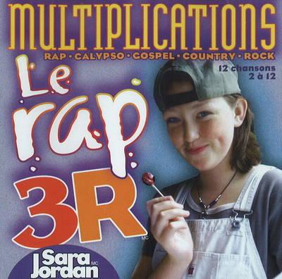 Le Rap 3R Multiplications by Sara Jordan