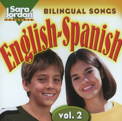 Bilingual Songs: English-Spanish by Agustina Tocalli-Beller