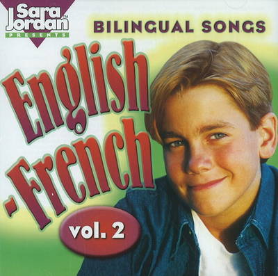 Bilingual Songs: English-French by Tracy Ayotte-Irwin