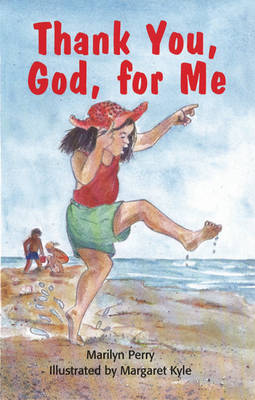 Thank You God for Me by M Perry
