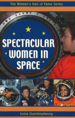 Spectacular Women in Space by Sonia Gueldenpfennig