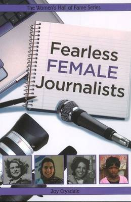 Fearless Female Journalists by Joy Crysdale