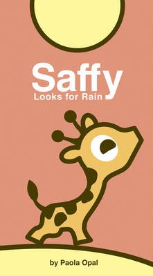 Saffy Looks For Rain by Paola Opal