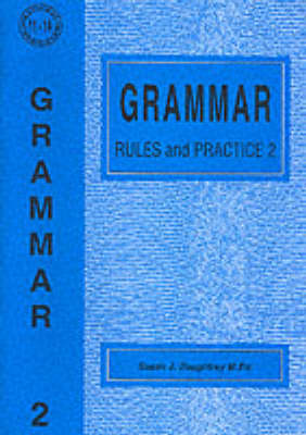 Grammar Rules and Practice by Susan J. Daughtrey