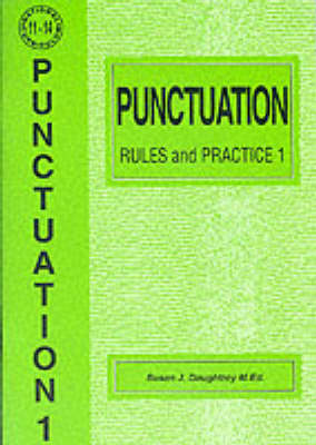 Punctuation Rules and Practice by Susan J. Daughtrey
