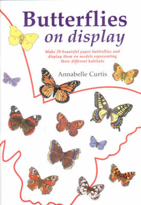 Butterflies on Display by Annabelle Curtis