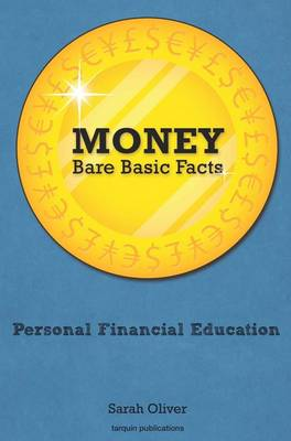 Money Bare, Basic Facts by Sarah Oliver