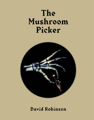 Mushroom Picker by David Robinson