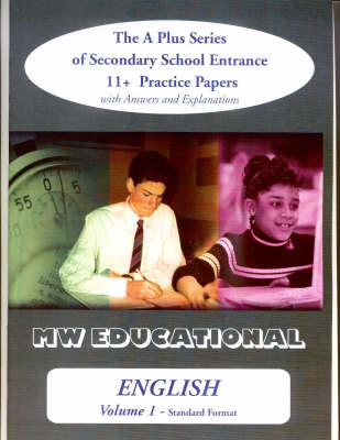 English Standard Format with Answers The A Plus Series of Secondary School Entrance 11+ Practice Papers by Mark Chatterton