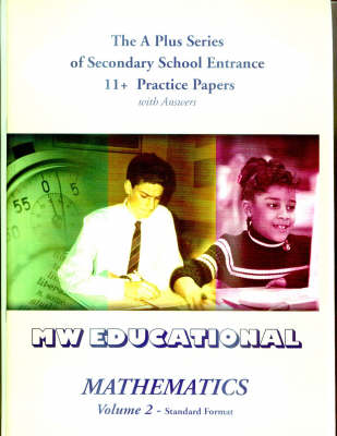 Mathematics Standard Format Secondary School Entrance 11+ Practice Papers (with Answers) by Mark Chatterton