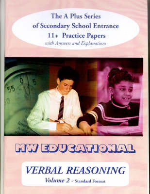 Verbal Reasoning With Answers The A Plus Series of Secondary School Entrance 11+ Practice Papers by Mark Chatterton