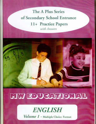 English (Standard Format) with Answers The A Plus Series of Secondary School Entrance 11+ Practice Papers by Mark Chatterton