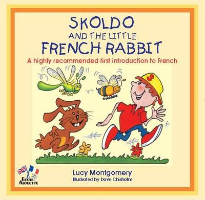 Skoldo and the Little French Rabbit by Lucy Montgomery
