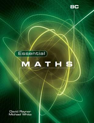 Essential Maths 8C by Michael White, David Rayner