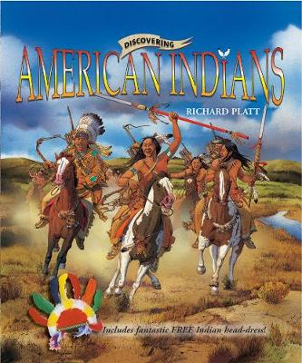 Discovering American Indians by Richard Platt