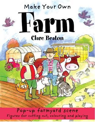 Make Your Own Farm by Clare Beaton