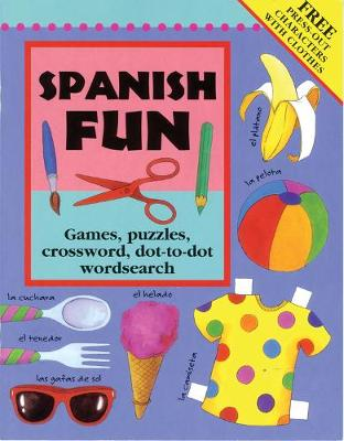 Spanish Fun by Catherine Bruzzone, Lone Morton