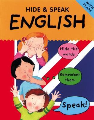 Hide and Speak English by Catherine Bruzzone, Susan Martineau