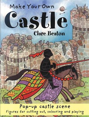 Make Your Own Castle by Clare Beaton
